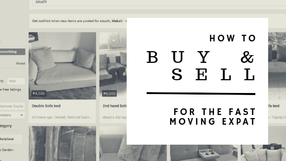 How to Buy and Sell,  for the fast moving expat