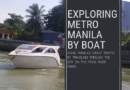 Ride the Pasig River Ferry and Explore Metro Manila by boat